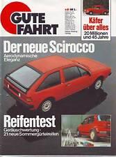 Gute Fahrt 4/81 Käfer über alles, 20 Millionen und 45 Jahre/VW Scirocco/1981