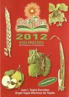 Guia practica de productos fitosanitarios 2012 (Fertilizacion (mundiprensa)