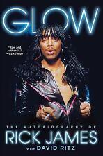 Glow by Rick James (2015, Paperback)