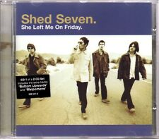 SHED SEVEN - SHE LEFT ME ON FRIDAY - 3 TRACK 1998 CD SINGLE 1 - MINT