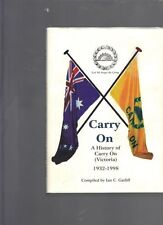 Carry On: A history of Carry On (Victoria) 1932-1998 by Ian C Gatliff (Hardback)