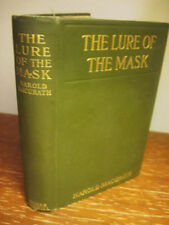 1st Edition THE LURE OF THE MASK Harold Macgrath FIRST PRINTING Fiction NOVEL
