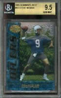 1995 bowman's best #r3 STEVE MCNAIR houston oilers rookie BGS 9.5 (10 9 9.5 9.5)