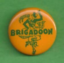 "Lerner & Loewe ""BRIGADOON"" David Brooks / Marion Bell 1948 Broadway Pinback"