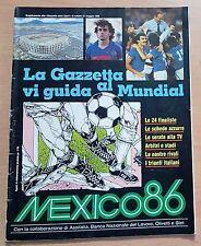 SUPPLEMENTO GAZZETTA DELLO SPORT DEL 24 MAGGIO 1986  MEXICO 86 ORIGINALE  !!!!