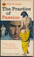 The Practice of Passion by Peter W. Denzer, Paperback ©1960 • Monarch Books #155