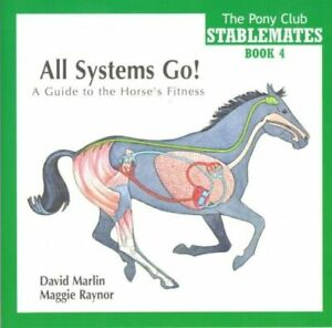 NEW **ALL SYSTEMS GO **A GUIDE TO THE HORSES FITNESS **THE PONY CLUB BOOK 4 **