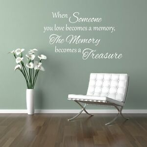 When someone you love becomes a memory home lounge hallway wall art sticker diy