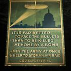 Antique 1915 British WWI Recruitment Poster - FAR BETTER TO FACE THE BULLETS