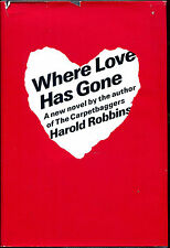 Where Love Has Gone by Harold Robbins-First Edition/DJ-1962