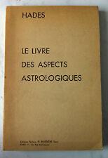 """""""LE LIVRE DES ASPECTS ASTROLOGIQUES"""" - HADES - NICLAUS 1978"""