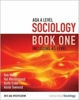 AQA A Level Sociology Book One Including AS Level: Book one 9780954007911