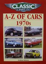 LIVRE NEUF : VOITURE CLASSIQUE ET SPORTIVE ANNEES 70 (a to z cars of the 1970s