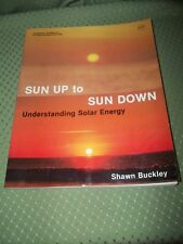 Sun Up to Sun Down by Shawn Buckley (1979, Paperback)