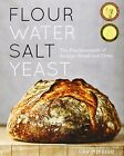 Flour Water Salt Yeast: The Fundamentals of Artisan(Hardcover)