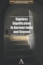 Signless Signification in Ancient India and Beyond (2013, Hardcover)