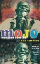 Mojo : Conjure Stories by Nalo Hopkinson (2003, Trade Paperback)