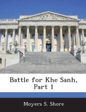 Battle for Khe Sanh, Part 1 (Paperback or Softback)