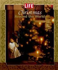 Christmas Around the World Life Magazine Editors (2004, Hardcover)