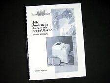 White Westinghouse WTR7000 Bread Maker Machine Instruction Manual & Recipes