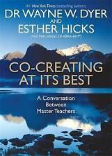 Very Good, Co-creating at Its Best: A Conversation Between Master Teachers, Dyer