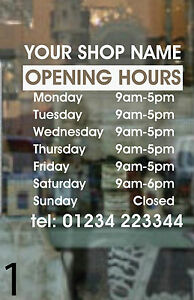 PERSONALISED SHOP OPENING HOURS DIGITALLY PRINTED 20x15cm WINDOW SIGN