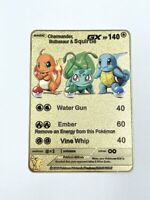 Pokemon Charmander Squirtle Bulbasaur GX Trio Gold Metal Card Custom Holo Promo