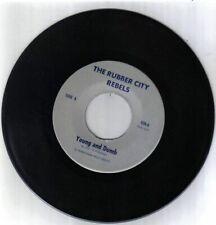 """Rubber City Rebels 7"""" Young & Dumb ORIGINAL PUNK - No cover,Just the 45 Record"""
