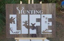 Hunting life sign, Brown vinyl wood look, Hunting life, hunting sign.