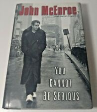 You Cannot Be Serious by John McEnroe - 2002 - First Edition Hardcover w/ DJ