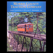 New Jersey Trolley MORRIS COUNTY TRACTION - Lowenthal 2006 New Edition FREE SHIP
