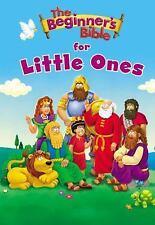 THE BEGINNER'S BIBLE FOR LITTLE ONES - ZONDERVAN PUBLISHING HOUSE (COR) - NEW BO