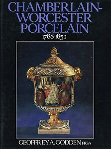 Chamberlain-Worcester Porcelain 1788-1852 - Patterns Artists Etc. / Scarce Book