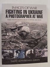 Images of War: Fighting in Ukraine - A Photographer at War - 300 images