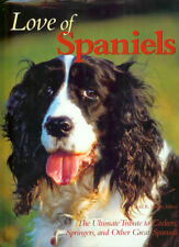 BERGER TODD DOGS BOOK LOVE OF SPANIELS ANTHOLOGY jumbo hardback BARGAIN new