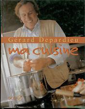 Ma cuisine par Gérard Depardieu,recettes diverses