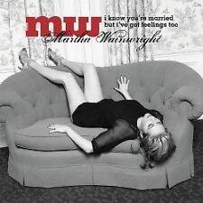 Wainwright, Martha I Know Youre Married But Ive Got Feeling CD