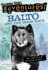 Balto and the Great Race: By Kimmel, Elizabeth Cody