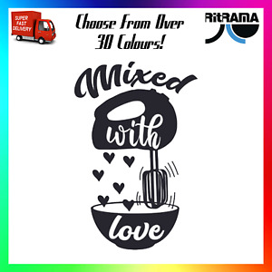 Mixed With Love Decal Sticker Car Funny Cute Cooking Cook Baker Cake Chef