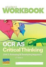 Very Good, OCR AS Critical Thinking Unit 2: Assessing & developing argument Work