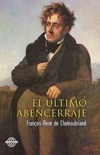 El último Abencerraje by François-René de Chateaubriand (2014, Paperback)
