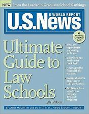 U. S. News & World Report Ultimate Guide to Law Schools by Anne McGrath 2010