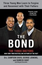 The Bond by Sampson Davis, Rameck Hunt and George Jenkins (2008, Paperback)