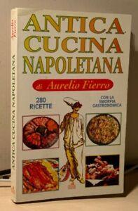 ANTICA CUCINA NAPOLETANA Fierro 1994 con la smorfia gastronomica LITO-RAMA