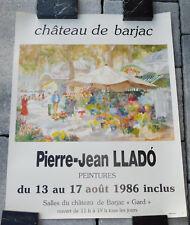 vintage AFFICHE exposition CHATEAU de BARJAC pierre jean LLADO 1986 gard ARTISTE