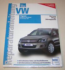 Reparaturanleitung VW Tiguan - Benziner und Diesel - ab Modelljahr 2007!