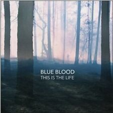 Blue Blood - This Is the Life [New Vinyl LP] 180 Gram