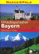 Urlaubsparadies Bayern, Oberbayern / Allgäu, um 2000
