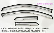 VISOR RAIN SHIELD WIND DEFLECTOR WEATHER GUARD HOLDEN CHEVLORET COLORADO 12 17