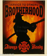 Fire Fighter Brotherhood TIN SIGN metal wall decor poster firemen dept gift 1901